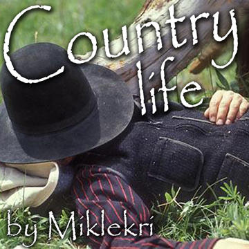 Country Life, by Mikle Krizanovski on OurStage