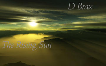 The Rising Sun, by D Brax on OurStage