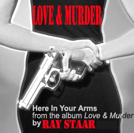 Here In Your Arms, by Ray Staar on OurStage