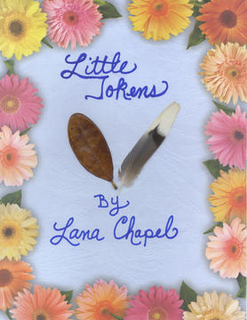 LITTLE TOKENS by LANA CHAPEL, by LANA CHAPEL on OurStage