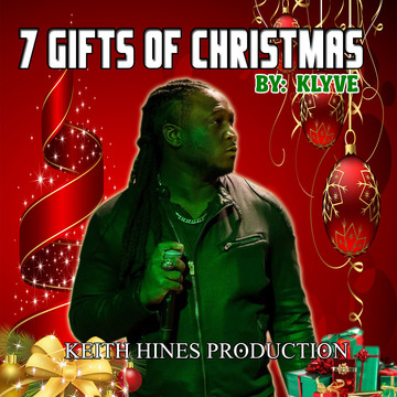 7 gifts of christmas, by KEITH HINES PRODUCTION on OurStage
