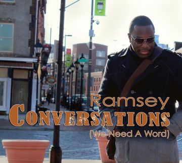 Conversations (We Need A Word), by Ramsey on OurStage