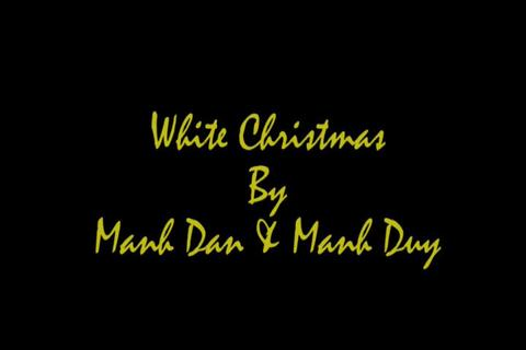 White Christmas by ManhDan ManhDuy, by ManhDan ManhDuy on OurStage
