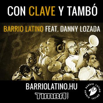 Con Clave Y Tambo, by Barrio Latino Hungría on OurStage
