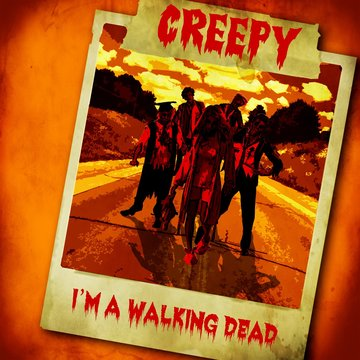 I'M A WALKING DEAD, by CREEPY on OurStage