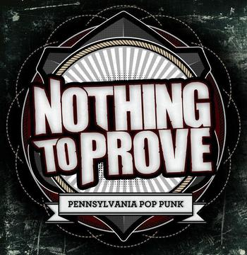 I'm Just Sayin', by Nothing To Prove on OurStage