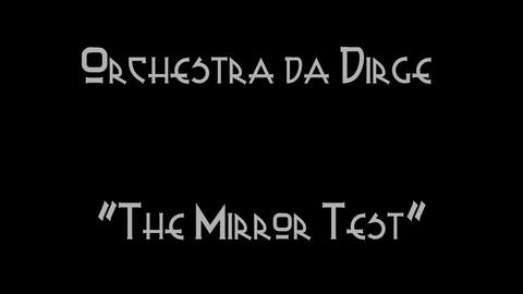 The Mirror Test, by Razbaque Dirge on OurStage