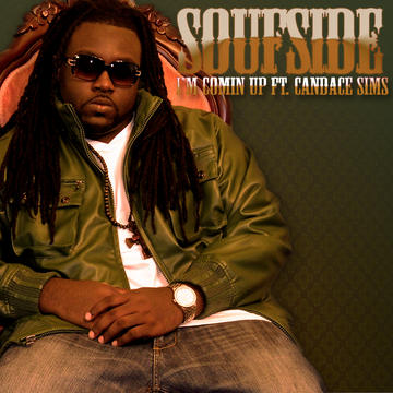 I'M COMING UP ft. CANDACE SIMS, by SOUFSIDE on OurStage