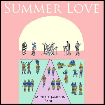 Summer Love, by Michael Jameson  on OurStage