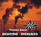 Vientos duros, by Destino Incierto on OurStage