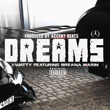 Dreams ft breana marin, by j-watty on OurStage
