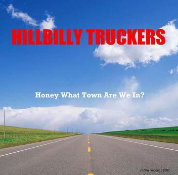 THE ONLY GOOD YEARS WE HAD, by hillbilly truckers on OurStage