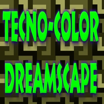 Tecno-color Dreamscape, by Danny Johnson on OurStage