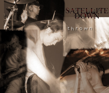 Thrown, by Satellite Down on OurStage