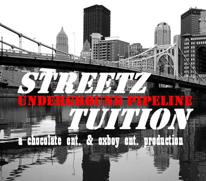 Streetz Tuition - Underground Pipeline, by Chocolate Ent. & Oxboy Ent. on OurStage