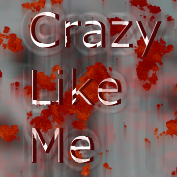 Crazy Like Me, by Nurse on OurStage