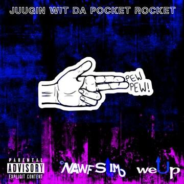 Juggin Wit Da Pocket Rocket, by Nawf Slim on OurStage