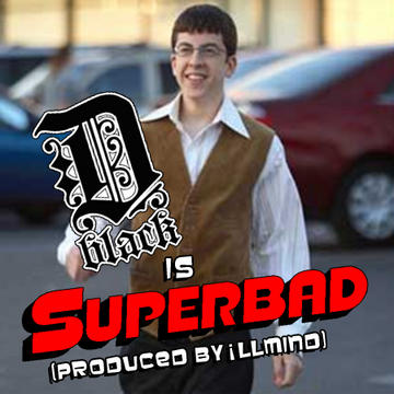 Superbad, by D-Black on OurStage