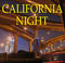 CALIFORNIA NIGHT, by Rustling Dreams on OurStage