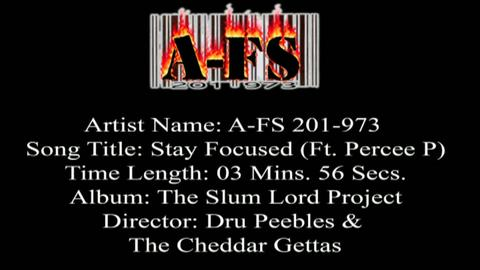 Stay Focused Ft. Percee P, by A-FS 201 973 on OurStage