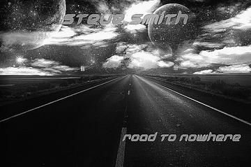 Road To Nowhere, by Steve Smith on OurStage
