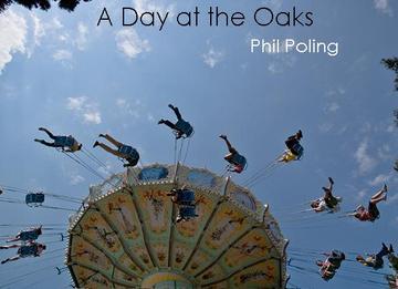 A Day At The Oaks, by Phil Poling on OurStage