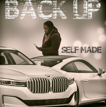 Back Up, by Self Made KWA on OurStage