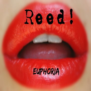 Euphoria, by Reed! on OurStage