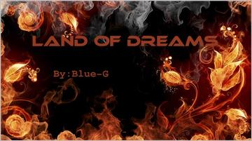 The Land of Dreams, by Blue-G on OurStage