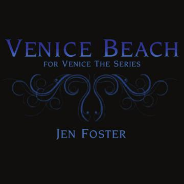 Venice Beach, by Jen Foster on OurStage