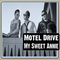 My Sweet Annie, by Motel Drive on OurStage