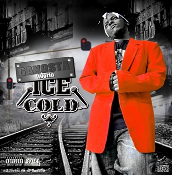 Gangsta Zone Version 2, by Ice Cold on OurStage