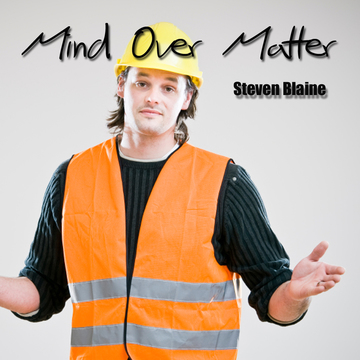 Mind Over Matter, by Steven Blaine on OurStage
