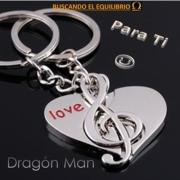Para Ti ☺, by Dragon Man on OurStage