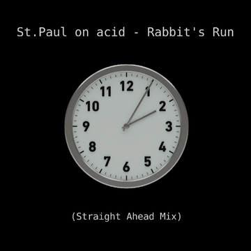 Rabbit's Run (Straight Ahead Mix), by St.Paul on acid on OurStage