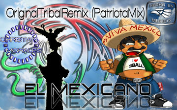 Dj Christian Morales_El Mexicano_(RadioEdit), by Christian Morales on OurStage
