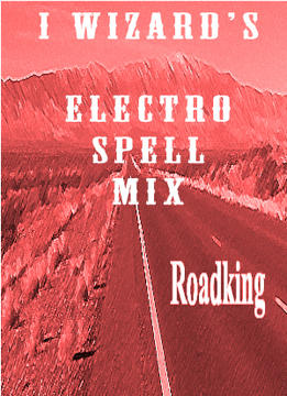 Roadking(electro-spell mix), by i wizard on OurStage