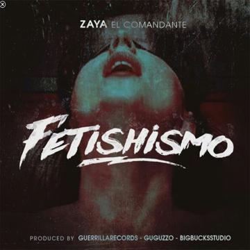 "Fetishismo, by Zaya ""El Comandante"" on OurStage"