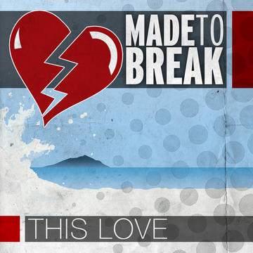 Alive, by Made to Break on OurStage