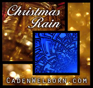 Christmas Rain, by Caden Welborn on OurStage