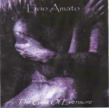 The gate of evermore, by Livio Amato on OurStage