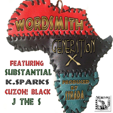 Generation X Feat. Substantial, K. Sparks, CuzOH! Black & J The S, by Wordsmith on OurStage