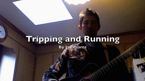 Tripping and Running, by Jay Psaros on OurStage