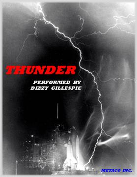 THUNDER COMPOSED AND SUNG BY DIZZY GILLESPIE, by GARDIAN ANGLE on OurStage