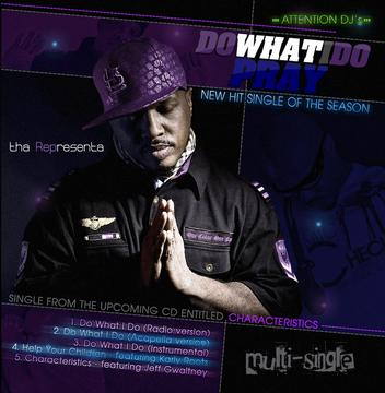 DO WHAT I DO, by ThaRep on OurStage