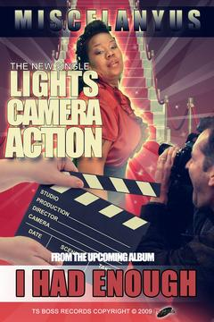 Lights, Camera, Action, by Miscelanyus on OurStage