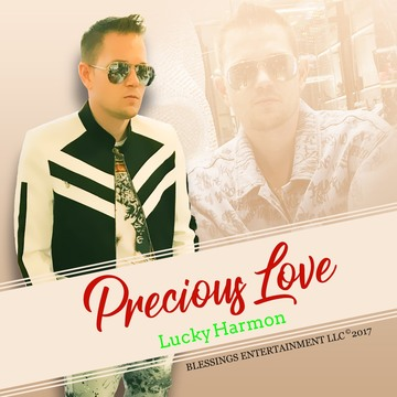 PRECIOUS LOVE, by Lucky Harmon on OurStage