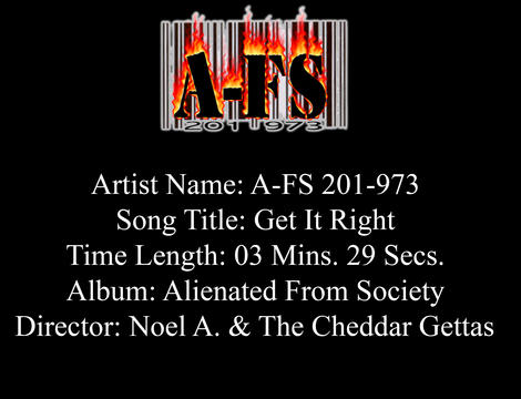 A-FS 201-973 - Get It Right, by A-FS 201 973 on OurStage