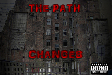 Changes, by The Path on OurStage