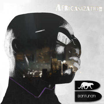 Teaser Africanization , by BANTUNANI on OurStage